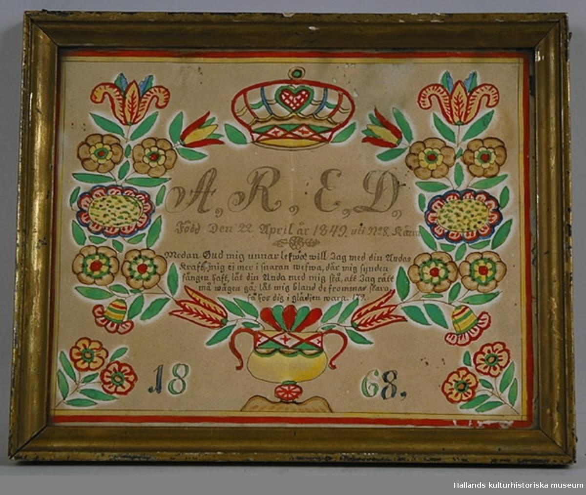 """Födelsetavla, märkt: """"A. R. E. D."""", """"Anna Regina Elidotter. Född Den 22 April år 1849 uti no 8 Kärra"""". Akvarell i grönt och rött. Bronserad träram."""