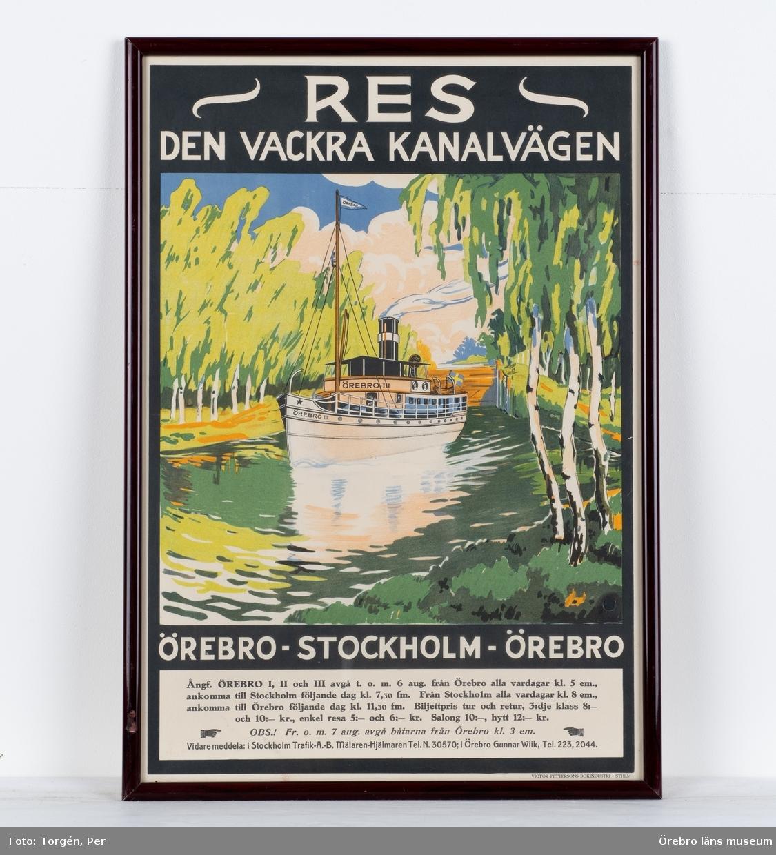 """Reklam för ångbåtarna Örebro I, II och III. """"Res den vackra kanalvägen. Örebro-Stockholm-Örebro"""" Trafik A-B Mälaren-Hjälmaren. 1920-tal. Konstnär Olle Larsson. Skänkt till Örebro läns museum av Hans Fredell."""