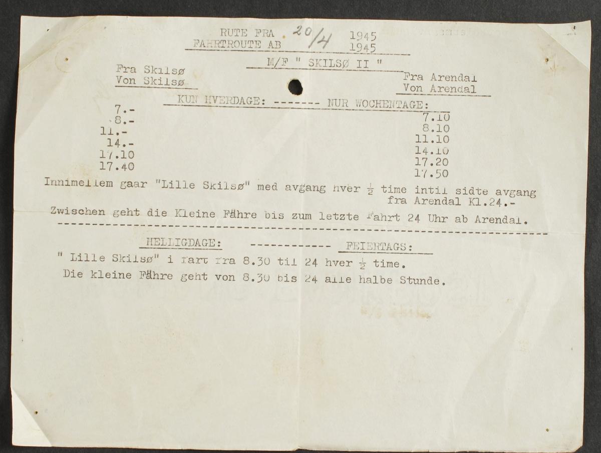 """Rute for M/F Skilsø II og   """"Lille Skilsø"""", 20/4 1945   Stensilpapir 16 X21,2  Nedre halvdel av baksiden på et brev undertegnet  Eystein Sundby. Tekst om rutetider på norsk og tysk. Giver var under krigen skipper på Skilsøyfergen, og plukket bl.a. opp engelske flyveblad  11 642 fgl.)"""