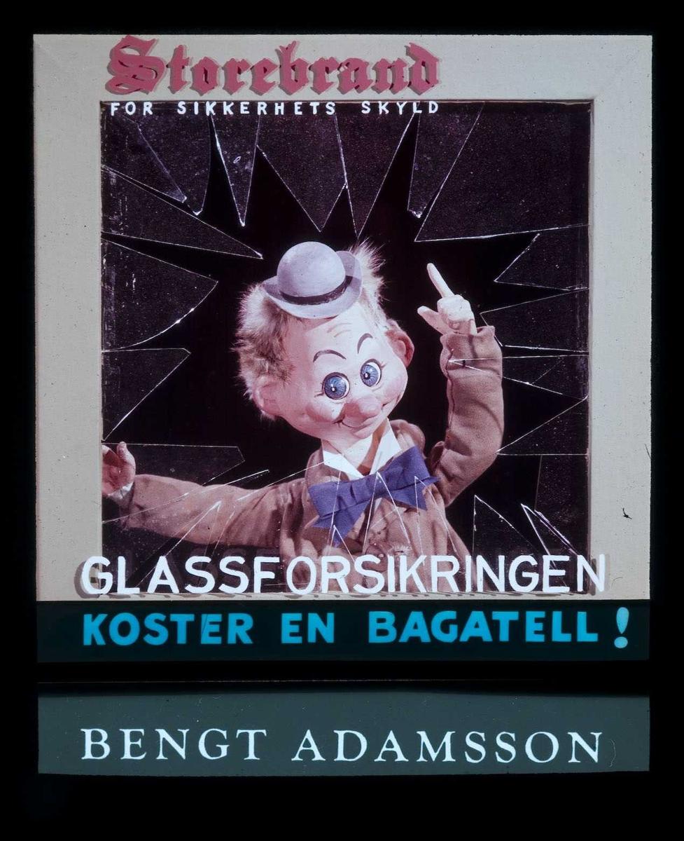 Kinoreklame fra Ski for forsikring. Storebrand for sikkerhets skyld. Glassforsikringen koster en bagatell!. Agent Bengt Adamsson.